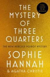 The mystery of three quarters av Sophie Hannah (Heftet)