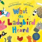 What the ladybird heard av Julia Donaldson (Heftet)