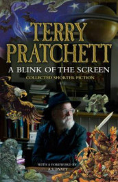 A blink of the screen av Terry Pratchett (Innbundet)