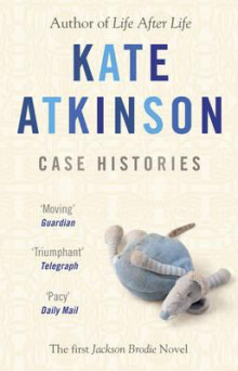 Case histories av Kate Atkinson (Heftet)
