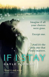If I stay av Gayle Forman (Heftet)