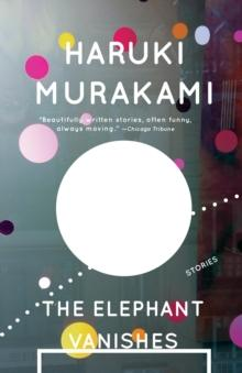 The elephant vanishes av Haruki Murakami (Heftet)
