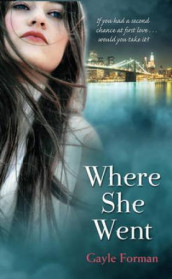 Where she went av Gayle Forman (Heftet)