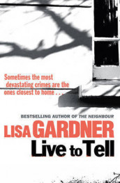 Live to tell av Lisa Gardner (Heftet)
