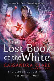 The lost book of the white av Cassandra Clare og Wesley Chu (Heftet)