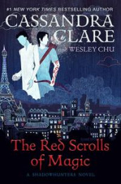 The red scrolls of magic av Wesley Chu og Cassandra Clare (Heftet)