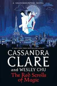 The red scrolls of magic av Cassandra Clare og Wesley Chu (Heftet)