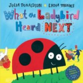 What the ladybird heard next av Julia Donaldson (Innbundet)