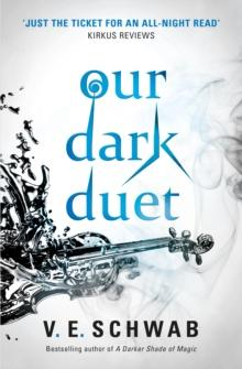 Our dark duet av V. E. Schwab (Heftet)