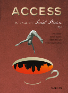 Access to English: Social Studies av John Anthony, Richard Burgess og Theresa Bowles Sørhus (Heftet)