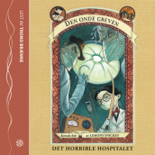 Det horrible hospitalet av Lemony Snicket (Lydbok-CD)