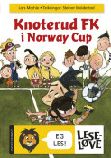 Omslag - Knoterud FK i Norway Cup (Nynorsk)