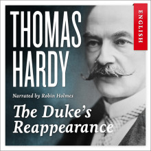 The duke's reappearance av Thomas Hardy (Nedlastbar lydbok)