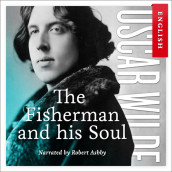 The fisherman and his soul av Oscar Wilde (Nedlastbar lydbok)