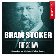 The squaw av Bram Stoker (Nedlastbar lydbok)