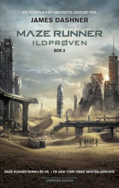 The maze runner. Bok 2. Ildprøven av James Dashner (Heftet)