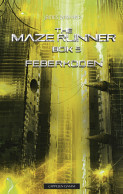 Omslag - The Maze runner 5. Feberkoden