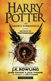 Harry Potter og Barnets forbannelse av J.K. Rowling, Jack Thorne og John Tiffany (Heftet)