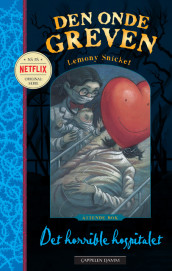 Det horrible hospitalet av Lemony Snicket (Ebok)