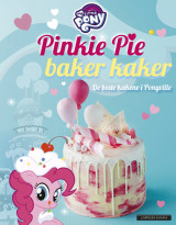 Omslag - My Little Pony: Pinkie Pie baker kaker