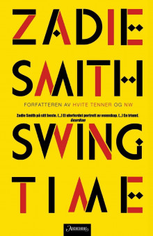 Swing time av Zadie Smith (Ebok)