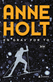 En grav for to av Anne Holt (Innbundet)