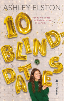 10 blinddates av Ashley Elston (Innbundet)