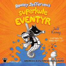 Rowley Jeffersons superkule eventyr av Jeff Kinney (Nedlastbar lydbok)
