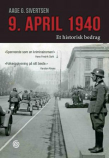 9. april 1940 av Aage G. Sivertsen (Innbundet)