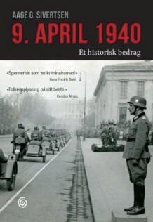 9. april 1940 av Aage G. Sivertsen (Ebok)