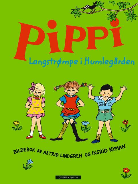 Pippi Langstrømpe i Humlegården av Astrid Lindgren (Innbundet) | Barnas Egen Bokverden