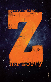 Z for sorry av Marit O. Kaldhol (Innbundet)