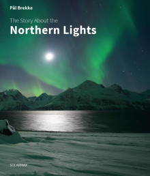 The story about the northern lights av Pål Brekke (Innbundet)